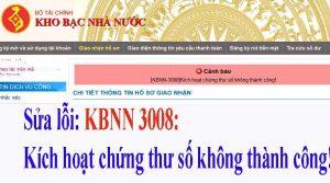 """Sửa lỗi """"KBNN-3008:Kích hoạt chứng thư số Không thành công"""""""